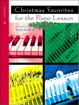 Christmas Favorites for the Piano Lesson: Level 2