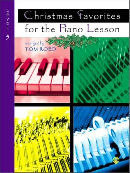 Christmas Favorites for the Piano Lesson: Level 5