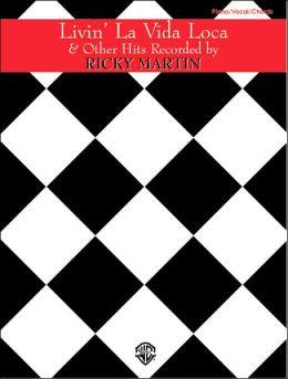 Livin' la Vida Loca & Other Hits Recorded by Ricky Martin: Piano/Vocal/Chords