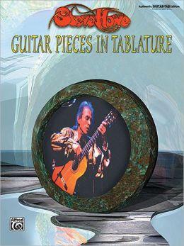 Steve Howe -- Guitar Pieces in Tablature: Authentic Guitar TAB