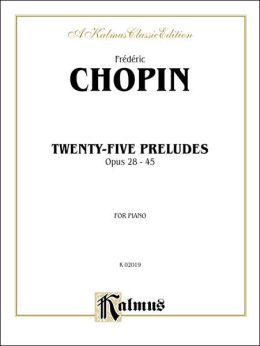 Twenty-five Preludes, Op. 28-45