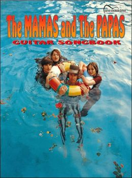 The Mamas and the Papas Guitar Songbook