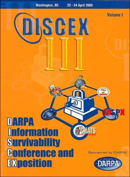 DARPA Information Survivability Conference and Exposition