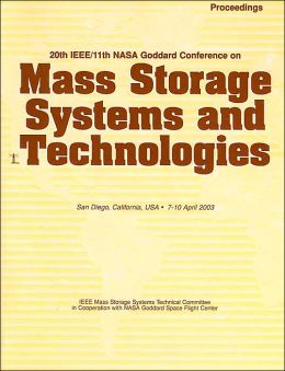 20th IEEE/11th NASA Goddard Conference on Mass Storage Systems Symposium: (MSST 2003)