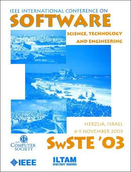 IEEE International Conference on Software - Science, Technology and Engineering (SwSTE 2003)