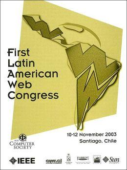 First Latin American Web Congress:LA-WEB 2003