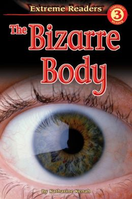The Bizarre Body
