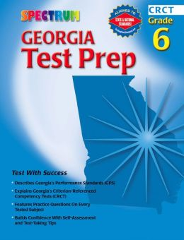 Spectrum Georgia Test Prep, Grade 6 (CRCT)