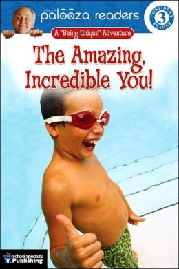 Amazing, Incredible You! (Lithgow Palooza Readers Series)
