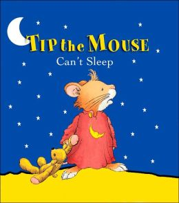 Tip the Mouse Can't Sleep Carol Ottolenghi and Marco Campanella