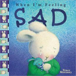 When I'm Feeling Sad