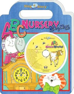 ABC Nursery Rhymes: Sing-A-Story Handled Board Books with CD