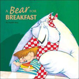 A Bear for Breakfast