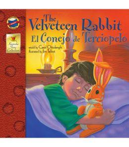 The Velveteen Rabbit / El Terciopelo de Conejo