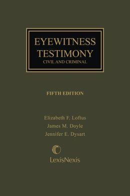 Eyewitness Testimony: Civil and Criminal