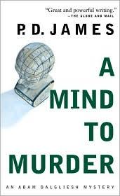 A Mind to Murder (Adam Dalgliesh Series #2)