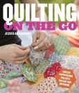 Book Cover Image. Title: Quilting on the Go:  English Paper Piecing Projects You Can Take Anywhere, Author: Jessica Alexandrakis