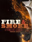 Book Cover Image. Title: Fire and Smoke:  A Pitmaster's Secrets, Author: Chris Lilly