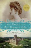 Book Cover Image. Title: Lady Almina and the Real Downton Abbey:  The Lost Legacy of Highclere Castle, Author: The Countess of Carnarvon