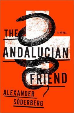 The Andalucian Friend: A Novel