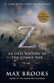 Book Cover Image. Title: World War Z (Mass Market Movie Tie-In Edition):  An Oral History of the Zombie War, Author: Max Brooks