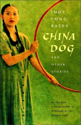 China Dogs: And Other Stories