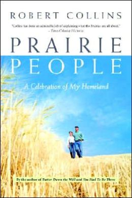 Prairie People: A Celebration of My Homeland