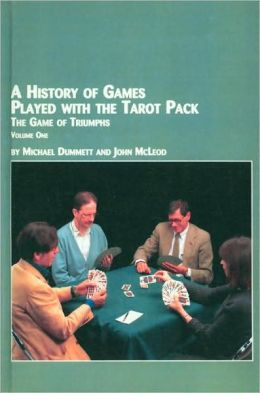 History of Games Played with the Tarot Pack: The Game of Triumphs