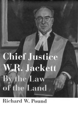 Chief Justice W. R. Jackett: By the Law of the Land