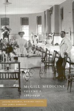 McGill Medicine, 1885-1936