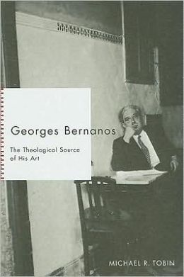 Georges Bernanos: The Theological Source of His Art