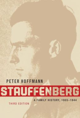 Stauffenberg: A Family History, 1905-1944