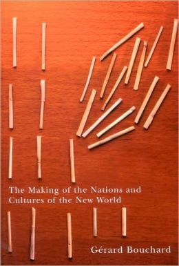 Making of the Nations and Cultures of the New Wor