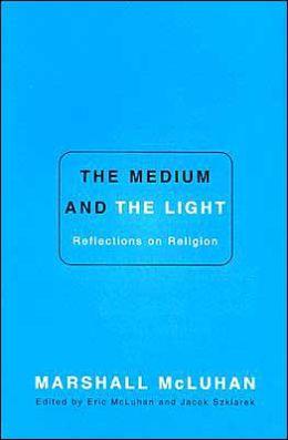 Medium and the Light
