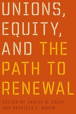 Unions, Equity, and the Path to Renewal