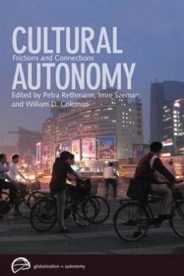 Cultural Autonomy: Frictions and Connections
