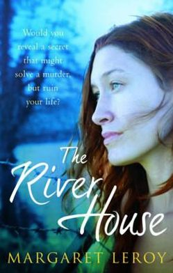 The River House. Margaret Leroy