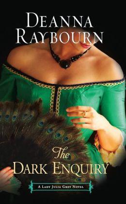 The Dark Enquiry (Lady Julia Grey Series #5)