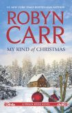Book Cover Image. Title: My Kind of Christmas (Virgin River Series #20), Author: Robyn Carr