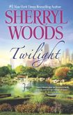 Book Cover Image. Title: Twilight, Author: Sherryl Woods
