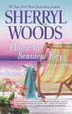 Book Cover Image. Title: Home to Seaview Key (Seaview Key Series #2), Author: Sherryl Woods