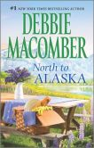 Book Cover Image. Title: North to Alaska:  That Wintry Feeling\Borrowed Dreams, Author: Debbie Macomber