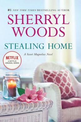 Stealing Home (Sweet Magnolias Series #1)