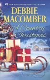 Book Cover Image. Title: A Country Christmas:  Buffalo Valley\Return to Promise, Author: Debbie Macomber