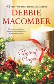 Book Cover Image. Title: Choir of Angels:  Shirley, Goodness and Mercy\Those Christmas Angels\Where Angels Go, Author: Debbie Macomber