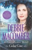 Book Cover Image. Title: 16 Lighthouse Road (Cedar Cove Series #1), Author: Debbie Macomber