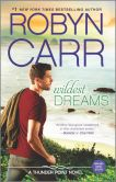 Book Cover Image. Title: Wildest Dreams (Thunder Point Series #9), Author: Robyn Carr