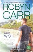 Book Cover Image. Title: One Wish (Thunder Point Series #7), Author: Robyn Carr