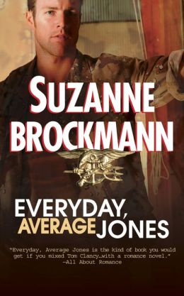 Everyday, Average Jones (Tall, Dark and Dangerous Series #4)
