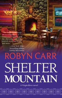 Shelter Mountain (Virgin River Series #2)